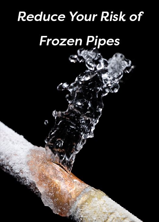 Copper pipe covered in frost. A crack in the pipe sprays out water. Text: Reduce your risk of frozen