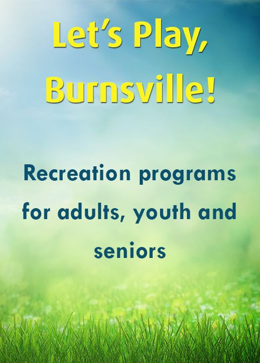 Scene of sunny sky and green grass. Text: Let&#39s Play, Burnsville! Recreation programs for adults,