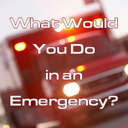 Out-of-focus ambulance in the background. Text: What would you do in an emergency?