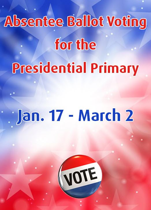 Red, white and blue background. Absentee Ballot Voting for the Presidential Primary Jan. 17-March 2