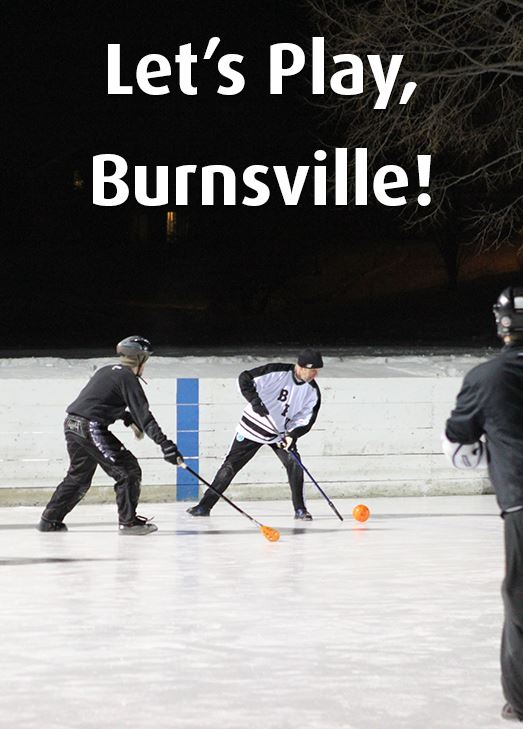 Men playing broomball on an ice rink. Text: Let's play, Burnsville!