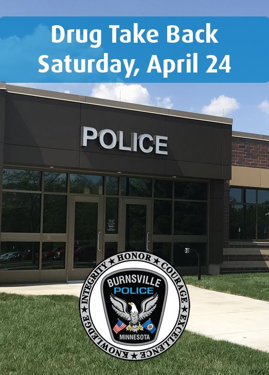 exterior of Burnsville Police building, police logo and words Drug Take Back Saturday, April 24