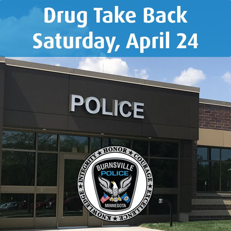 exterior of Burnsville Police building, police logo and words drug take back day Saturday, April 24