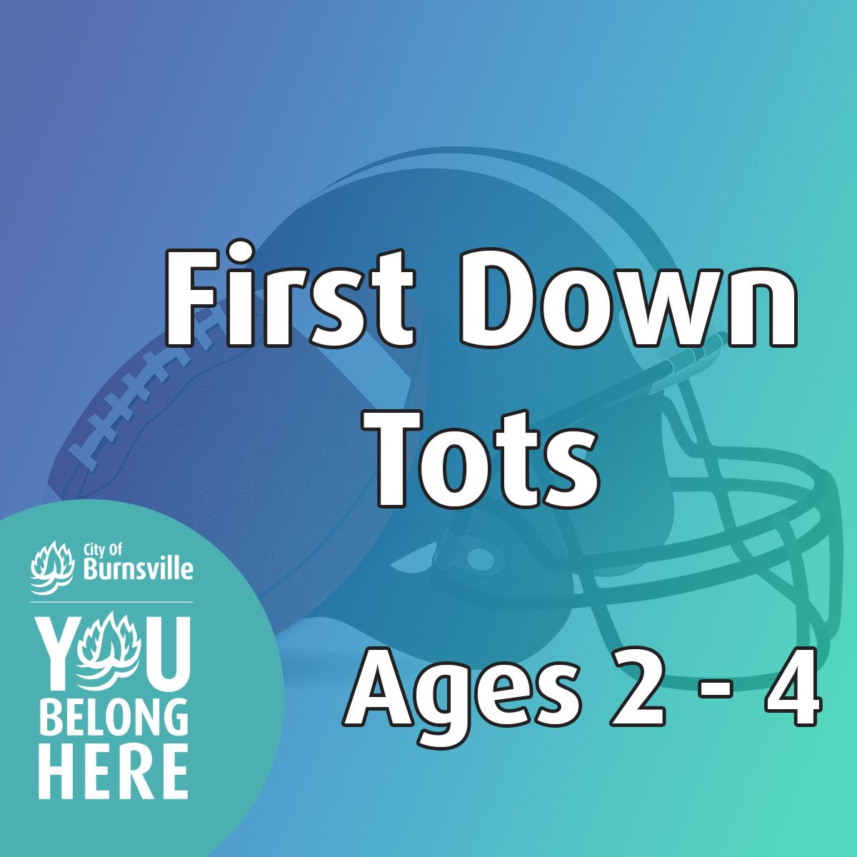 Helmet and football behind a gradient teal semi-transparent background. Text New! First Down Tot