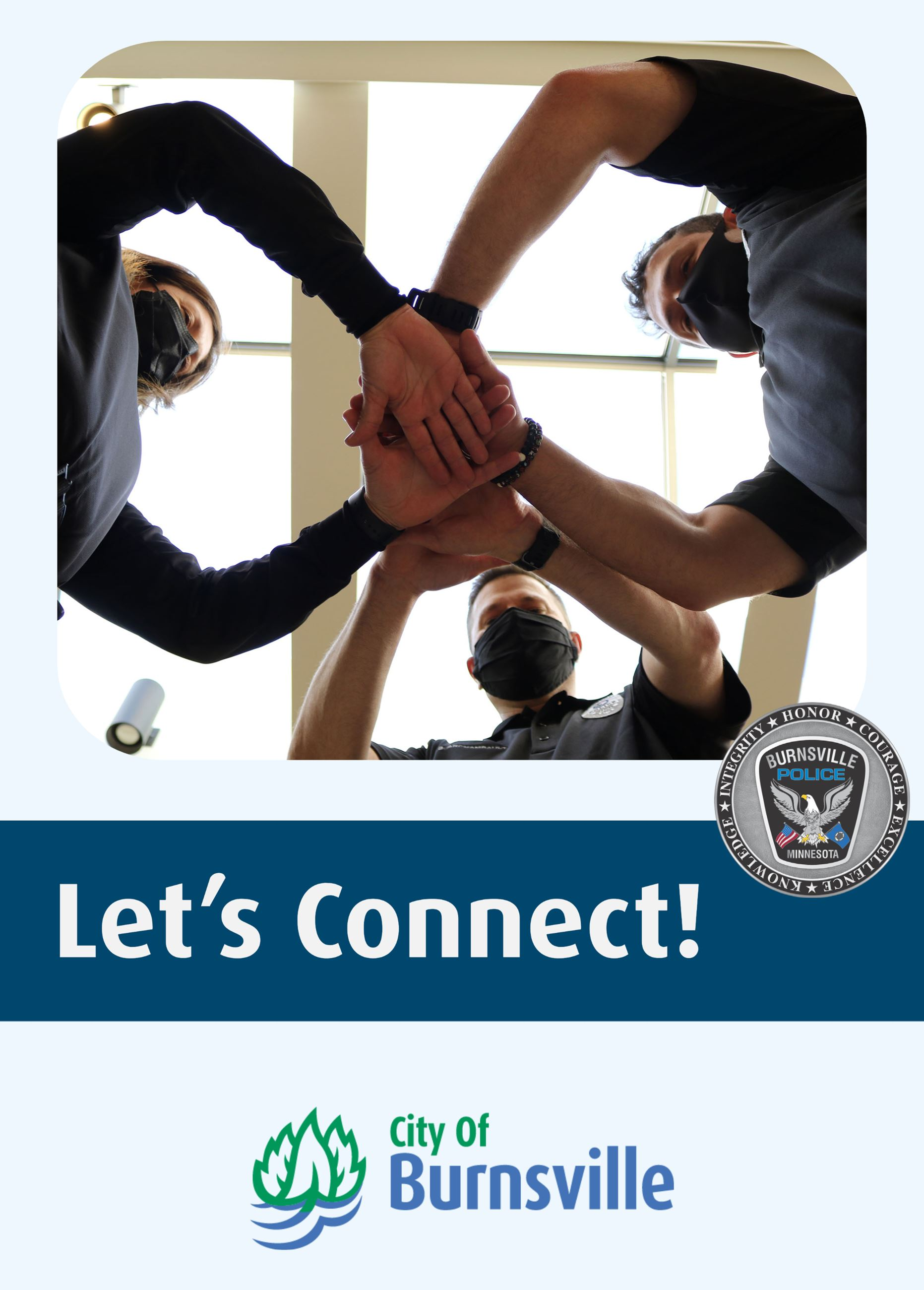 Police officers with connected hands, police and city logo with words Connect with Us!