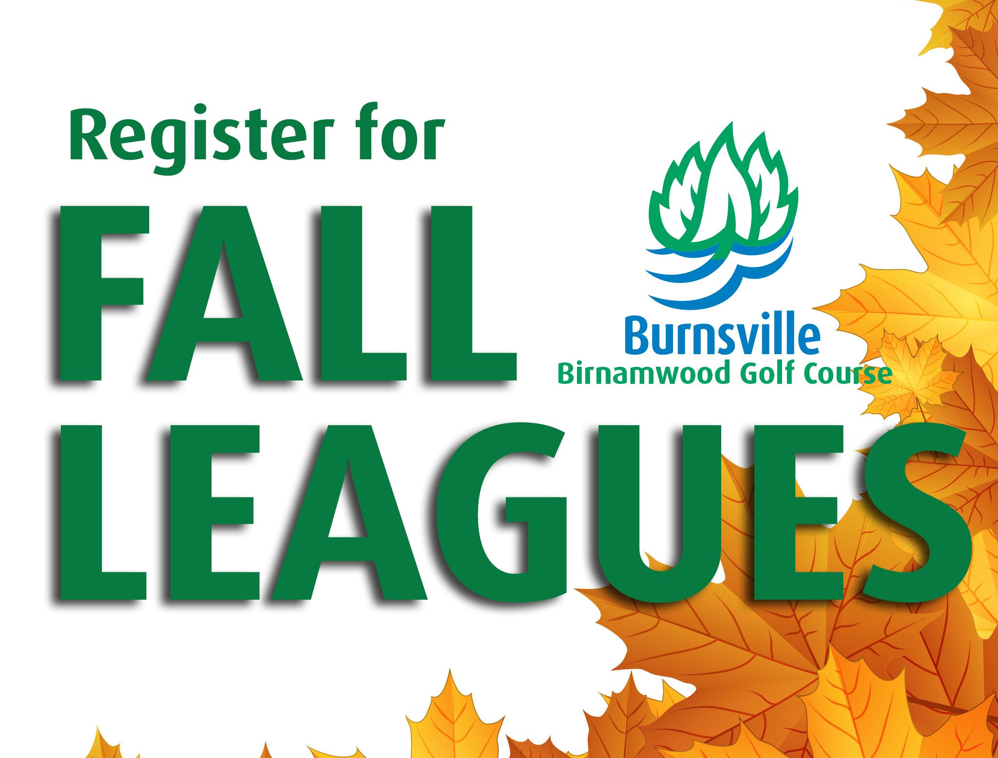 "Images of orange leaves around right and bottom side with text, ""Register for Fall Leagues"" wi Opens in new window"
